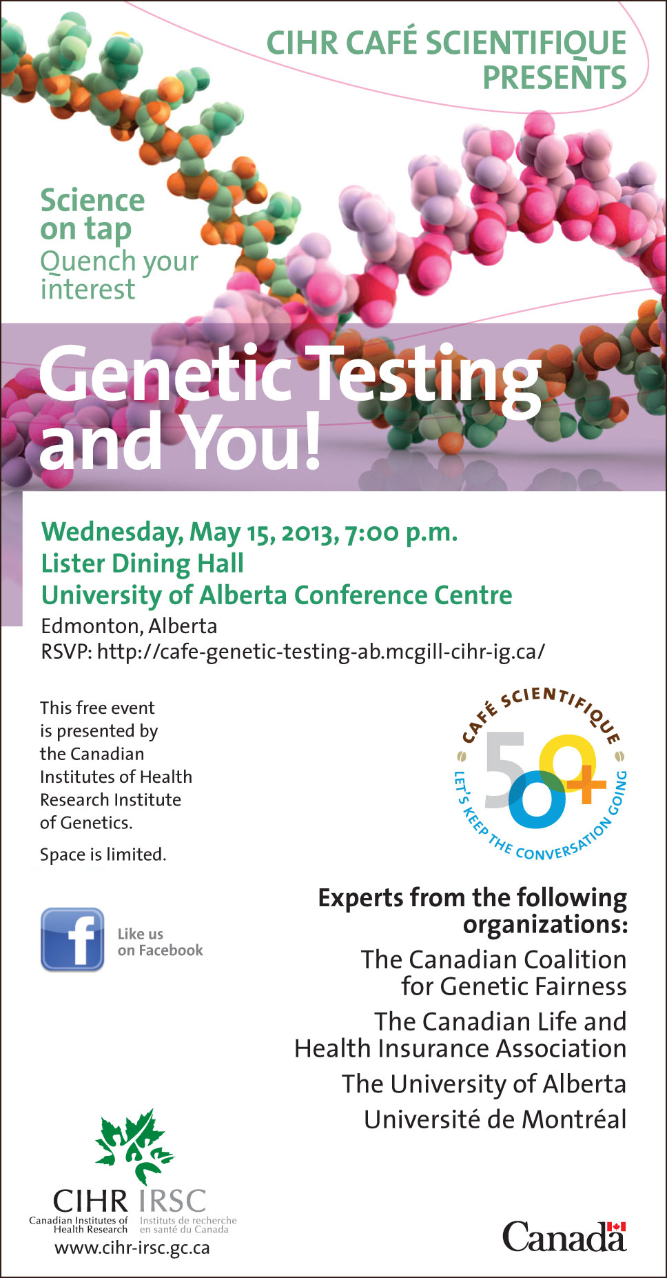 This free event is presented by the Canadian Institutes of Health Research Institute of Genetics.